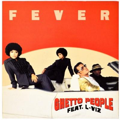 "GHETTO PEOPLE feat. L-Viz - Fever (12"")"