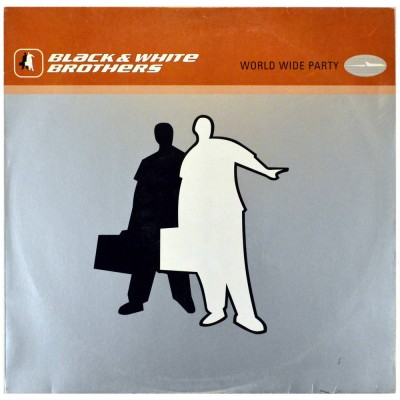 """BLACK & WHITE BROTHERS - Wolrd wide party (12"""")"""
