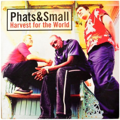"""PHATS & SMALL - Harvest for the world (12"""")"""