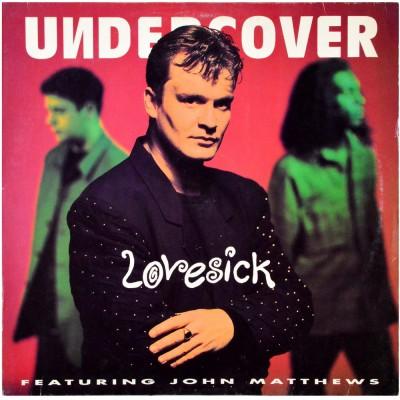 "UNDERCOVER feat. JOHN MATTHEWS - Lovesick (12"")"