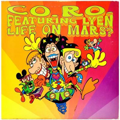 """CO.RO feat. LYEN - Life on Mars ? (12"""")"""
