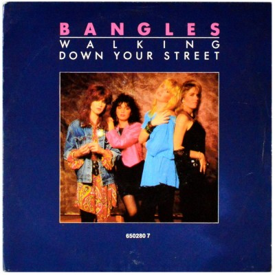BANGLES - Walking down your street